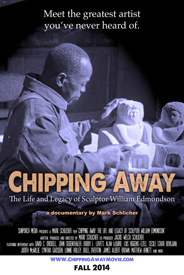 """Chipping Away"" William Edmondson movie poster"